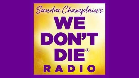 We Don't Die Radio